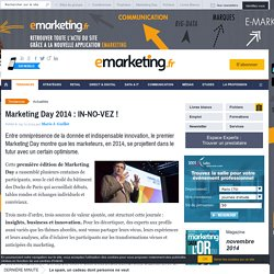 Marketing Day 2014 : IN-NO-VEZ !