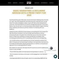 Email Marketing: A Declining Medium Gets A Fresh Twist For 2021