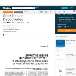 Le Marketing Sensoriel Chez Nature Decouvertes