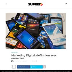 Marketing Digital: définition avec exemples 2016
