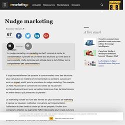 Nudge marketing - Définition du glossaire