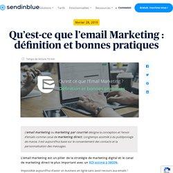 Qu'est-ce que l'email Marketing : définition et bonnes pratiques