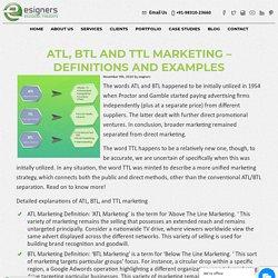 ATL, BTL and TTL Marketing – Definitions And Examples