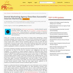 Dental Marketing Agency Describes Successful Internet Marketing