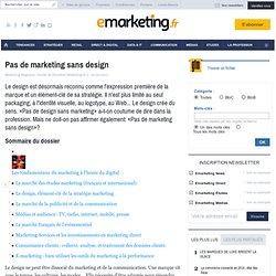 Pas de marketing sans design - Les fondamentaux du marketing