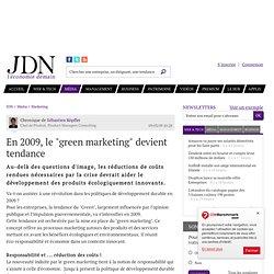 """En 2009, le """"green marketing"""" devient tendance"""