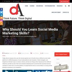 Why Should You Learn Social Media Marketing Skills