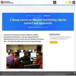 L'Iéseg ouvre un Master marketing digital ouvert aux apprentis