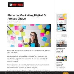 Como fazer um plano de marketing digital – 5 pontos-chave