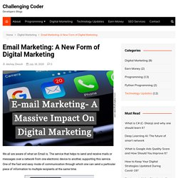 Email Marketing: A New Form of Digital Marketing - Challenging Coder