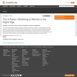 The X Factor: Marketing to Women in the Digital Age