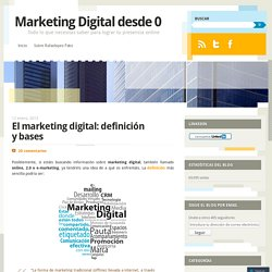 El marketing digital: definición y bases