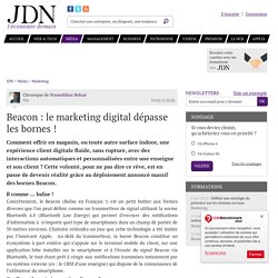 Beacon : le marketing digital dépasse les bornes ! - JDN