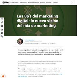 Las 8ps del Marketing Digital: la nueva visión del Mix de Marketing