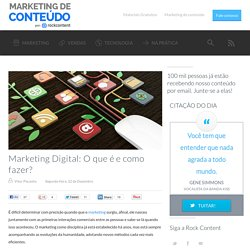 Marketing Digital: O que é e como fazer?