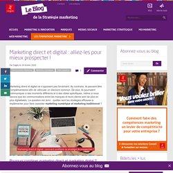 Marketing direct et digital : alliez-les pour mieux prospecter !