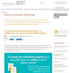 10 posts de marketing digital que se publicaron en enero y no te debes perder