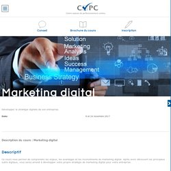 Marketing digital - Séminaire Marketing CVPC