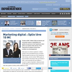 Marketing digital : Splio lève 10 M€