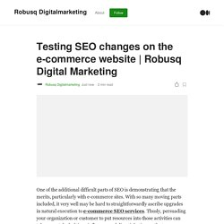 Testing SEO changes on the e-commerce website