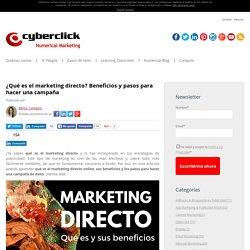 ¿Qué es el marketing directo? Beneficios y pasos para hacer una campaña
