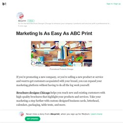 Marketing Is As Easy As ABC Print – Abcprint – Medium