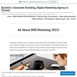 All About SMS Marketing 2021 - Eccentric