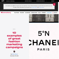 10 examples of great fashion marketing campaigns – Econsultancy