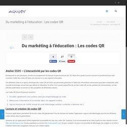 Du markéting à l'éducation : Les codes QR