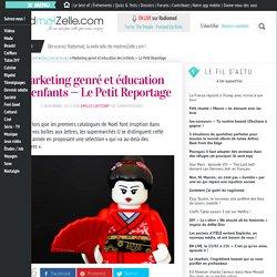 Marketing genré et éducation des enfants — Le Petit Reportage