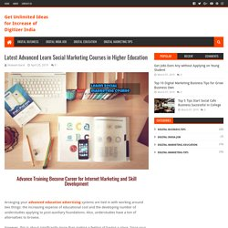 Latest Advanced Learn Social Marketing Courses in Higher Education