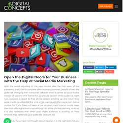 Open the Digital Doors for Your Business with the Help of Social Media Marketing