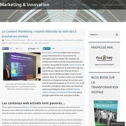 Le Content Marketing : nouvel eldorado du web des 5 prochaines années Marketing