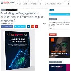 Marketing de l'engagement: quelles sont les marques les plus engagées?