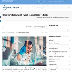 Content Marketing : utiliser le reverse-engineering pour l'optimiser