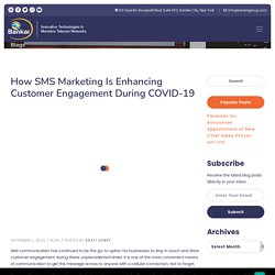 How SMS Marketing is Enhancing Customer Engagement during COVID-19
