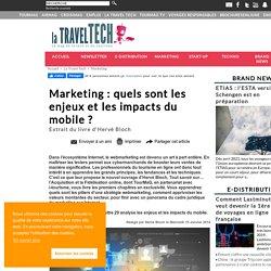 Marketing : quels sont les enjeux et les impacts du mobile ?