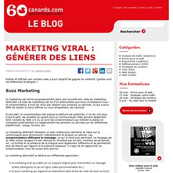 Marketing viral - buzz, viral buzz, seeding et marketing d'influence : générer du trafic et des liens entrants