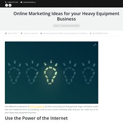 Digital Marketing Ideas for your Heavy Duty Equipment Business