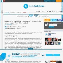 Marketing et Ergonomie E-commerce : 20 points qui font le succès d'une fiche produit - marketing-ergonomie