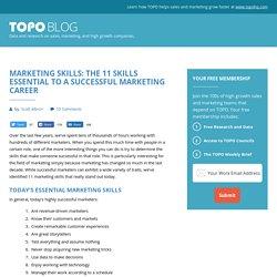 Marketing Skills: The 11 Skills Essential to a Successful Marketing Career