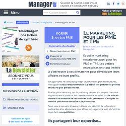 Le marketing pour la PME et TPE - vente : l'essentiel à savoir