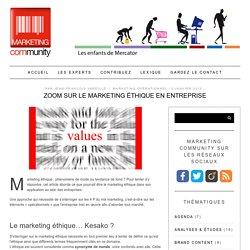 Zoom sur le marketing éthique en entreprise