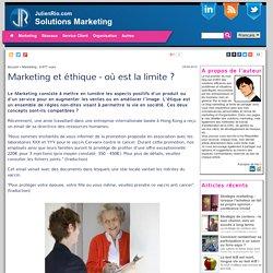 Marketing et éthique - où est la limite