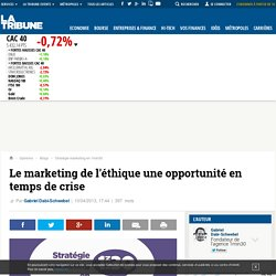 Le marketing de l'éthique une opportunité en temps de crise