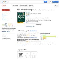 Data-Driven Marketing: The 15 Metrics Everyone in Marketing Should Know - Mark Jeffery - Google Kitaplar