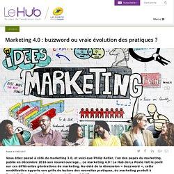 Marketing 4.0 : buzzword ou vraie évolution des pratiques ?