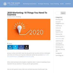 10 Things You Need To Examine - 2020 Marketing