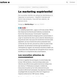 Le marketing expérientiel: Quand l'acte d'achat devient émotionnel