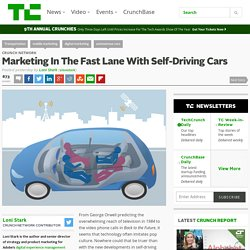 Marketing In The Fast Lane With Self-Driving Cars